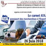 Séminaire de formation sur « Le carnet ATA:passeport des marchandises à l'Export »