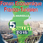 Le Forum Economique Franco-Tunisien à Marseille